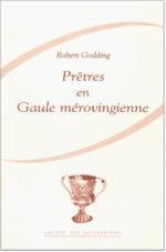 Prêtres en Gaule mérovingienne.
