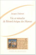 Vie et Miracles de Bérard évêque des Marses (1080-1130).
