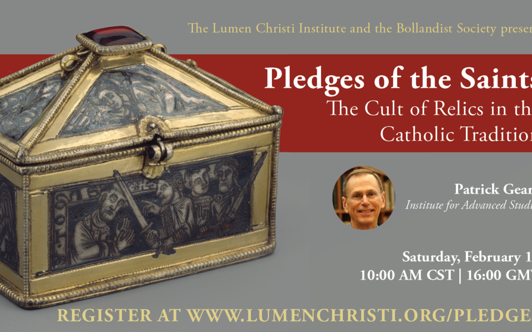 Pledges of the Saints: The Cult of Relics in the Catholic Tradition