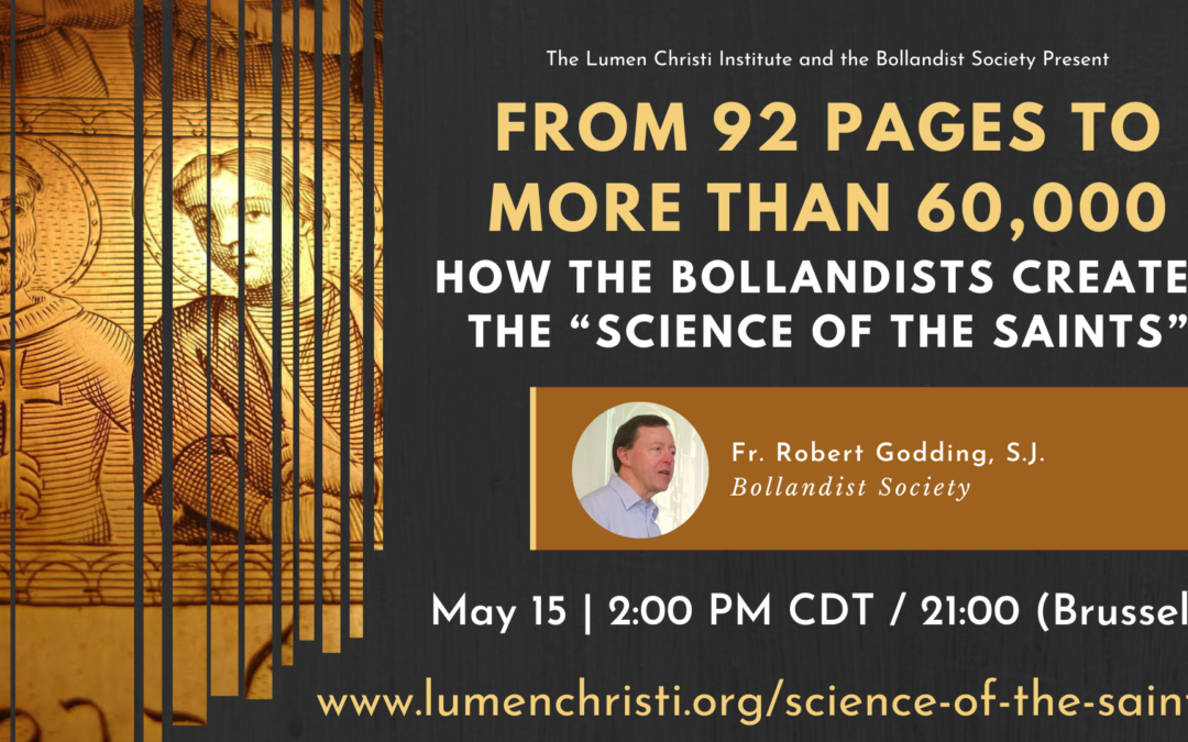 """From 92 Pages to More than 60,000: How the Bollandists Created the """"Science of the Saints"""""""